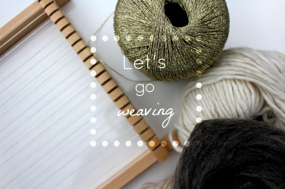let's go weaving